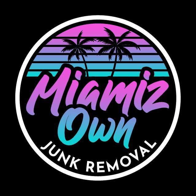 Miamiz Own Junk Removal