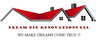Avatar for Dream Big Renovations LLC