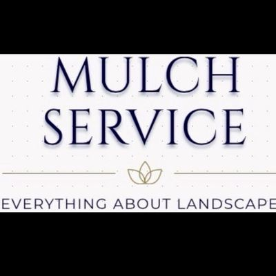Avatar for Mulch Service Everything About Landscapes