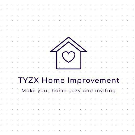 TYZX Home Improvement