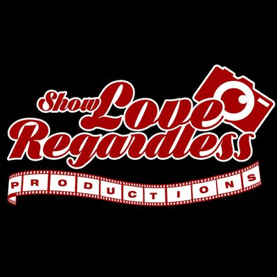 Avatar for Show love Regardless Productions