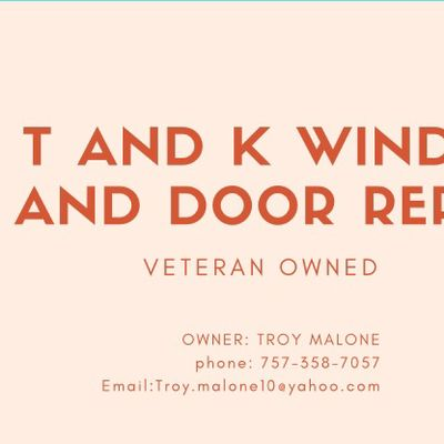 Avatar for T and K window and door repair