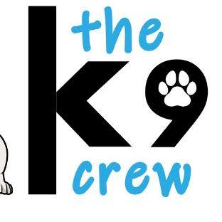 The K9 Crew