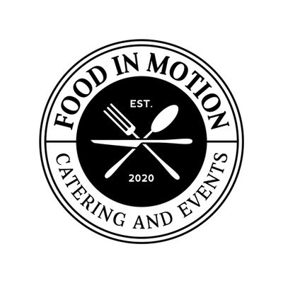 Avatar for Food in Motion Catering and Events