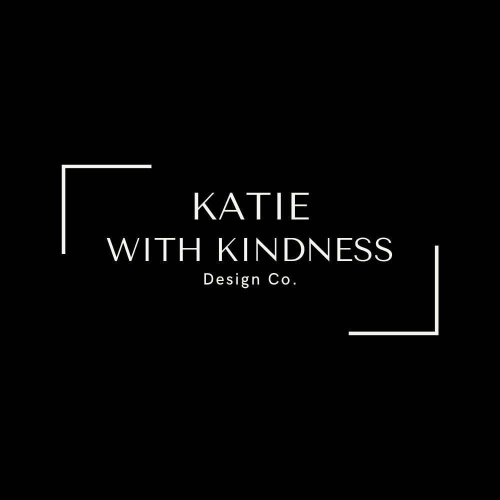 Katie with Kindness Design Co.