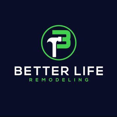 Avatar for Better Life Remodeling